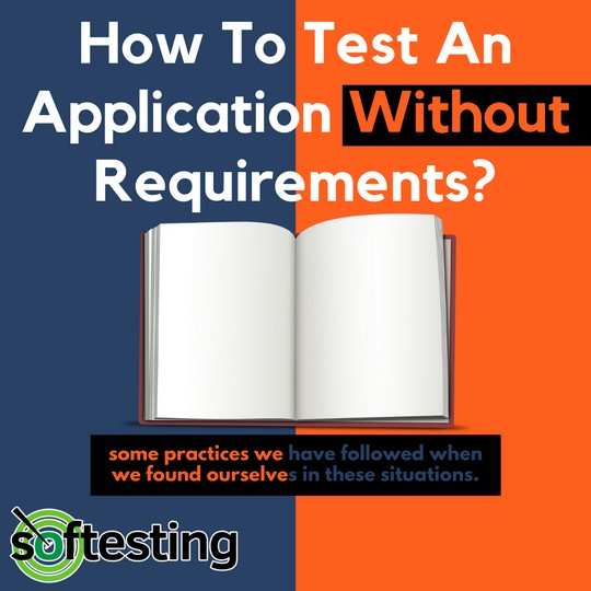 How To Test An Application Without Requirements?