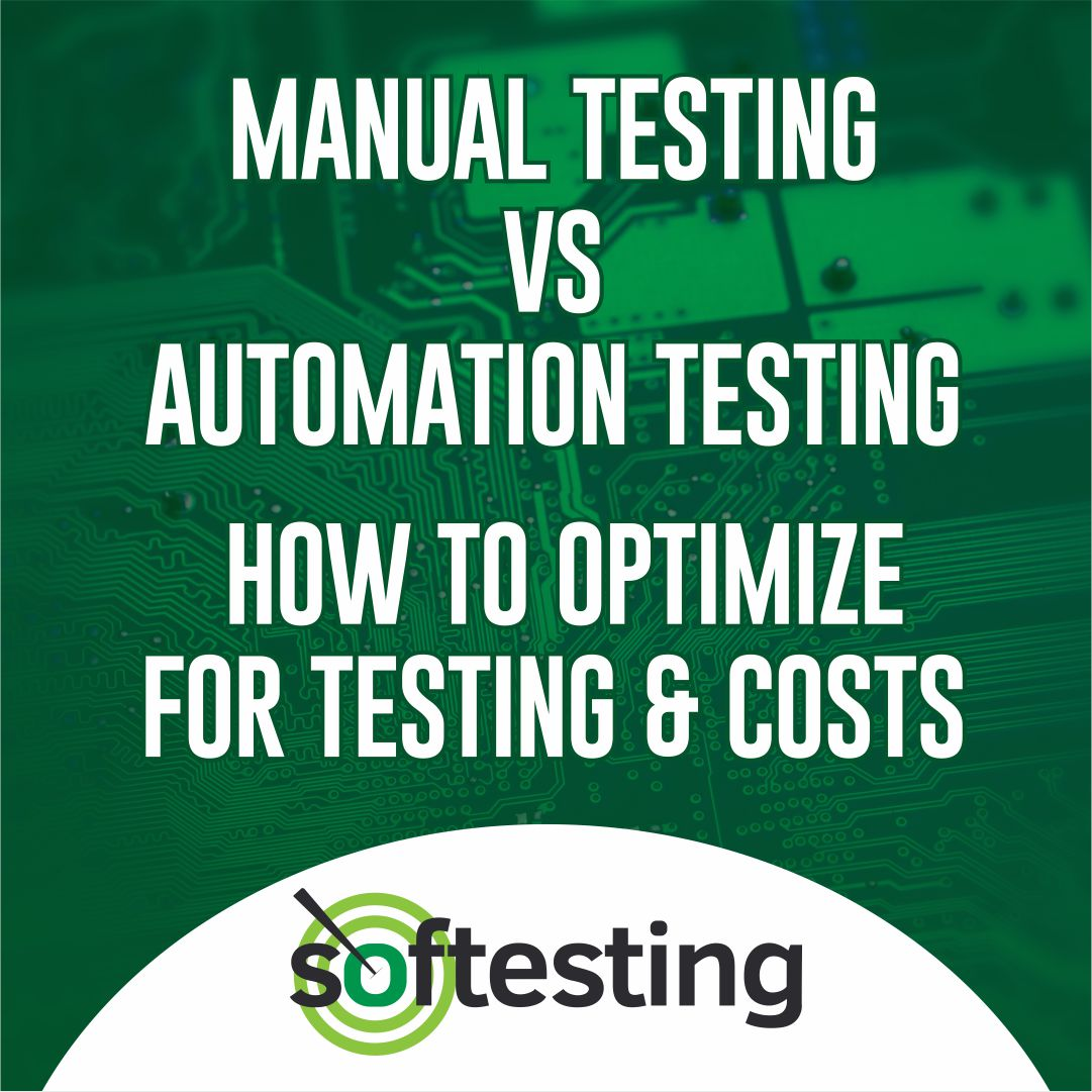 Manual Testing vs Automation Testing: How to optimize for testing & costs