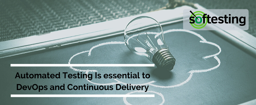 Automated Testing Is essential to DevOps and Continuous Delivery